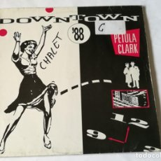 Discos de vinilo: PETULA CLARK - DOWNTOWN '88 - 1988. Lote 183682128