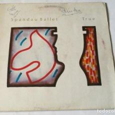 Discos de vinilo: SPANDAU BALLET - TRUE - 1983 - LP. Lote 183682307
