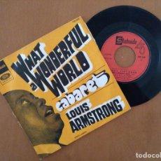 Discos de vinilo: SINGLE LOUIS ARMSTRONG. , WHAT A WONDERFUL WORLD. CABARET EMI. Lote 183684692