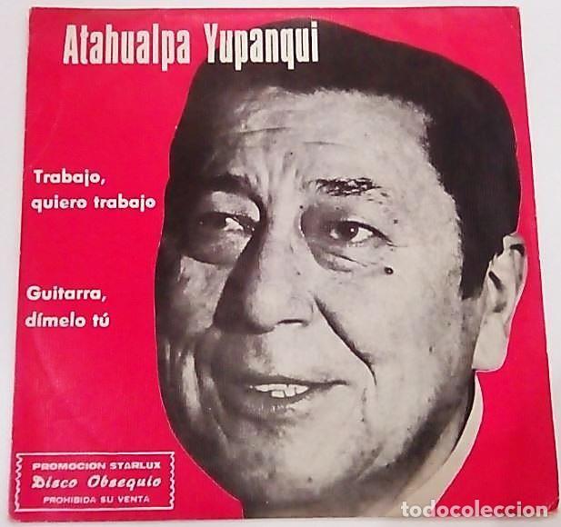 SINGLE ATAGUALPA YUPANQUI (Música - Discos - Singles Vinilo - Grupos y Solistas de latinoamérica)