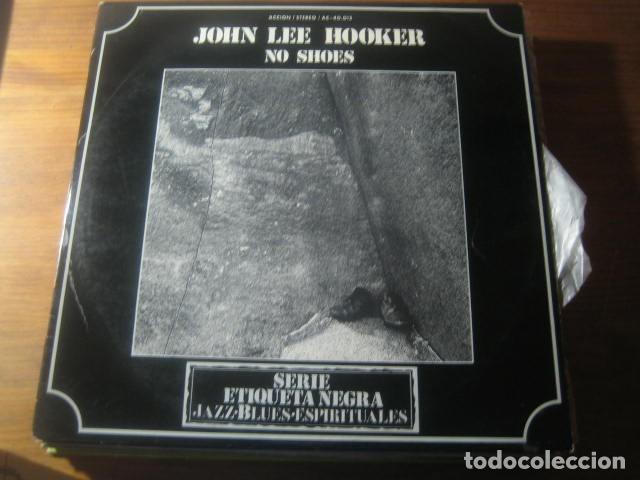 JOHN LEE HOOKER - NO SHOES ******** RARO LP ORIGINAL ESPAÑOL 1973 (Música - Discos de Vinilo - EPs - Jazz, Jazz-Rock, Blues y R&B)