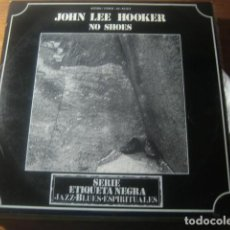 Discos de vinilo: JOHN LEE HOOKER - NO SHOES ******** RARO LP ORIGINAL ESPAÑOL 1973. Lote 183687045