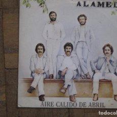 Discos de vinilo: ALAMEDA. AIRE CÁLIDO DE ABRIL. ESPAÑA, 1981. FUNDA VG+. DISCO VG+.. Lote 183691246