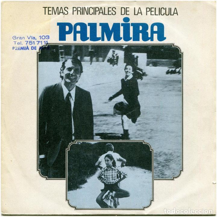 JUAN JOSE GARCIA CAFFI - PALMIRA (TEMAS PRINCIALES DE LA PELÍCULA) - SG SPAIN 1982 - MOVIEPLAY (Música - Discos - Singles Vinilo - Bandas Sonoras y Actores)