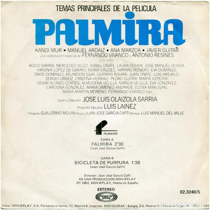 Discos de vinilo: Juan Jose Garcia Caffi - Palmira (Temas princiales de la película) - Sg Spain 1982 - Movieplay - Foto 2 - 183695718