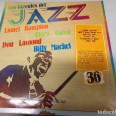 Discos de vinilo: LOS GRANDES DEL JAZZ NUMERO 36 LIONEL HAMPTON, CHICK COREA, DON LAMOND, BILLY MACKEL . Lote 183702796