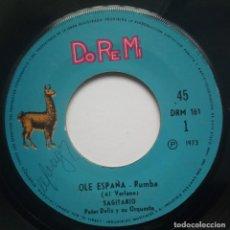 Discos de vinilo: SAGITARIO - OLE ESPAÑA / MAS FUERTE QUE NINGUNA - SINGLE PERUANO 1973 - DO RE MI - RUMBA. Lote 183706226