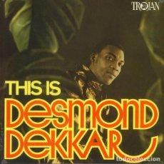 Discos de vinilo: LP DESMOND DEKKER THIS IS DESMOND DEKKAR VINILO SKA ROCKSTEADY. Lote 183712673