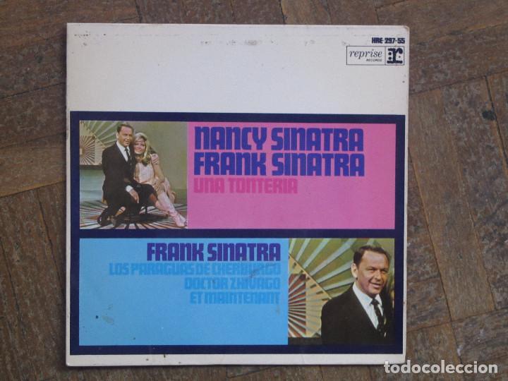 NANCY SINATRA, FRANK SINATRA. UNA TONTERIA; DOCTOR ZHIVAGO; ET MAINTENANT... ESPAÑA, 1967. VG+. VG+. (Música - Discos de Vinilo - EPs - Pop - Rock Extranjero de los 50 y 60)