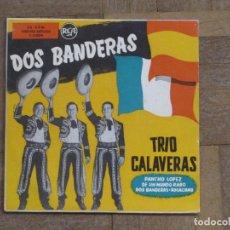 Discos de vinilo: TRIO CALAVERAS. PANCHO LÓPEZ; ROGACIANO; DOS BANDERAS... ESPAÑA. FUNDA (TROQUELADA) VG++. DISCO VG++. Lote 183720055