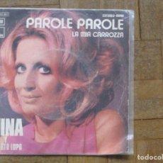 Discos de vinilo: MINA. PAROLE PAROLE; LA MIA CARROZZA. ESPAÑA, 1972. FUNDA VG. DISCO VG+.. Lote 183721810