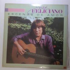 Discos de vinilo: JOSE FELICIANO. ESCENAS DE AMOR. ESPAÑA 1982.. Lote 183724016