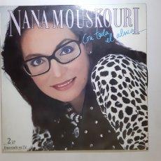 Discos de vinilo: NANA MOUSKOURI. CON TODA EL ALMA.. Lote 183724313