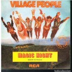 Discos de vinilo: VILLAGE PEOPLE - MAGIC NIGHT / I LOVE YOU TO DEATH - SINGLE 1981. Lote 183733250