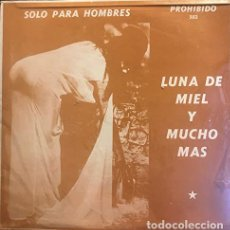 Discos de vinilo: CHUCHA LA LOCA - LUNA DE MIEL Y MUCHO MÁS. Lote 183734656