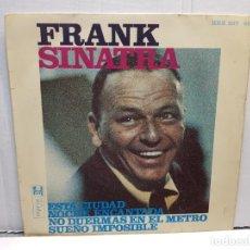 Discos de vinilo: SINGLE-FRANK SINATRA-ESTA CIUDAD EN FUNDA ORIGINAL AÑO 1967. Lote 183738400