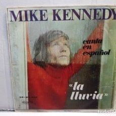 Discos de vinilo: SINGLE-MIKE KENNEFY -LA LLUVIA EN FUNDA ORIGINAL AÑO 1969. Lote 183741556