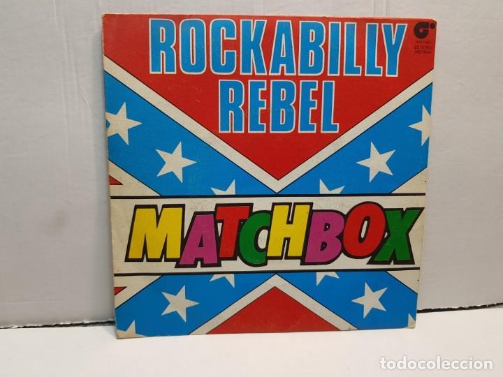 SINGLE-ROCKABILLY REBEL-MATCHBOX EN FUNDA ORIGINAL AÑO 1980 (Música - Discos - Singles Vinilo - Pop - Rock - Internacional de los 70)