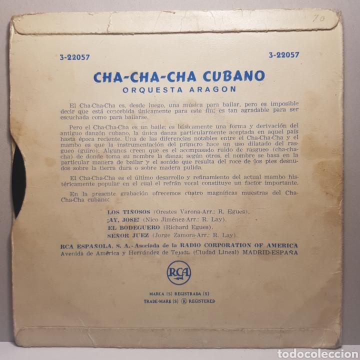 Discos de vinilo: ORQUESTA ARAGON - CHA-CHA-CHA CUBANO LOS TIÑOSOS ¡AY JOSE! EL BODEGUERO SEÑOR JUEZ - Foto 2 - 183746746