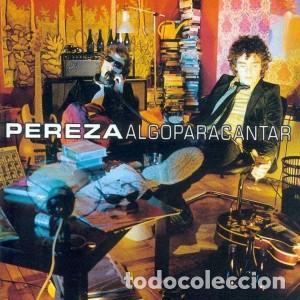 LP PEREZA ALGO PARA CANTAR NUEVO PRECINTADO (Música - Discos de Vinilo - EPs - Grupos Españoles de los 90 a la actualidad)