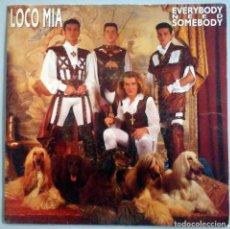 Discos de vinilo: LOCO MIA - EVERYBODY NEED SOMEBODY - HISPAVOX 1992. Lote 183748407