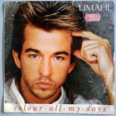 Discos de vinil: LIMAHL (COLOUR ALL MY DAYS / LOVE WITH TEAR THE SOUL) EMI RECORDS 1986. SIMAGO.. Lote 183748566