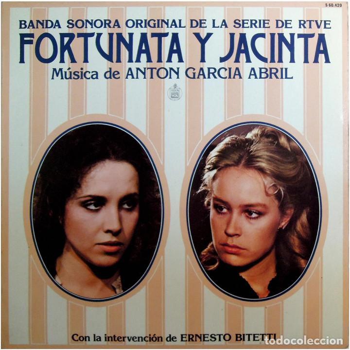 ANTON GARCIA ABRIL - BSO DE LA SERIE DE RTVE FORTUNATA Y JACINTA - LP SPAIN 1980 - HISPAVOX  (Música - Discos - LP Vinilo - Bandas Sonoras y Música de Actores )
