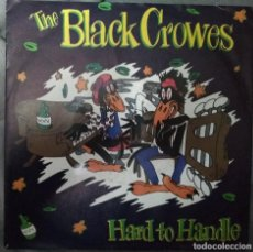 Discos de vinilo: THE BLACK CROWES - HARD TO HANDLE. SINGLE MADE IN GERMANY. Lote 183753525