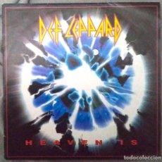 Discos de vinilo: DEF LEPPARD - HEAVEN IS. SINGLE MADE IN GERMANY. Lote 183753663