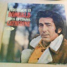 Discos de vinilo: ROMUALD CANTA EN ESPAÑOL - EUROVISION 69, SG, CATHERINE + 1, AÑO 1969. Lote 183758201