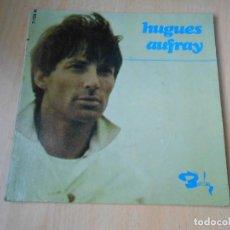 Discos de vinilo: HUGUES AUFRAY, EP, IL FAUT RANGER TA POUPÉE + 3, AÑO 19?? MADE IN FRANCE. Lote 183765955