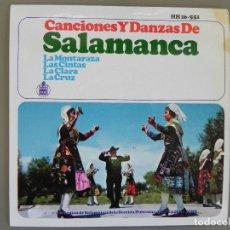 Discos de vinilo: CANCIONES Y DANZAS DE SALAMANCA. SECCIÓN FEMENINA FET Y JONS. SINGLE HISPAVOX HH 16-551. AÑO 1966. Lote 183768917