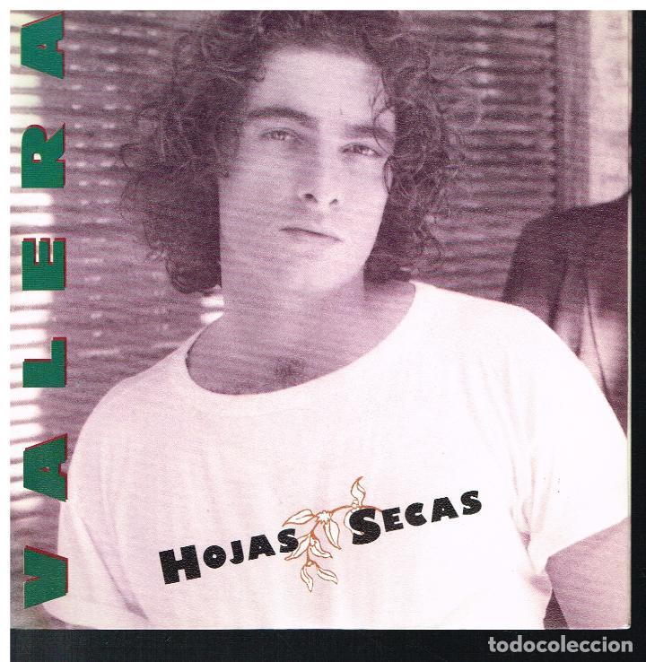 VALERA - HOJAS SECAS - SINGLE 1992 - PROMO (Música - Discos - Singles Vinilo - Grupos Españoles de los 90 a la actualidad)
