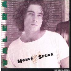 Discos de vinilo: VALERA - HOJAS SECAS - SINGLE 1992 - PROMO. Lote 183769517