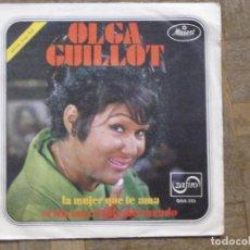 Discos de vinilo: OLGA GUILLOT. LA MUJER QUE TE AMA... ESPAÑA, 1970. FUNDA VG. DISCO VG+. Lote 183771195