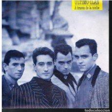 Discos de vinilo: ULTIMO CLAN - A TRAVES DE LA NOCHE / CRIS - SINGLE 1990. Lote 183771967