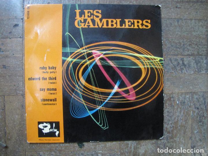 LES GAMBLERS. RUBY BABY; EDWARD THE THIRD; SAY MAMA; STONEWALL. FRANCIA, 1963. FUNDA VG. VG+. (Música - Discos de Vinilo - EPs - Pop - Rock Extranjero de los 50 y 60)