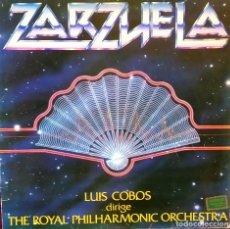 Discos de vinilo: LP LUIS COBOS - ZARZUELA, CON THE ROYAL PHILARMONIC ORCHESTRA, 1982 (VG_VG+). Lote 183786175