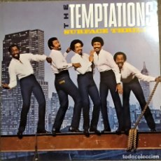 Discos de vinilo: LP THE TEMPTATIONS - SURFACE THRILLS, USA 1983, GORDY ‎– 6032GL, MUY BIEN (EX_EX) . Lote 183792268