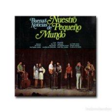 Discos de vinilo: NUESTRO PEQUEÑO MUNDO - BUENAS NOTICIAS DE . Lote 183812621