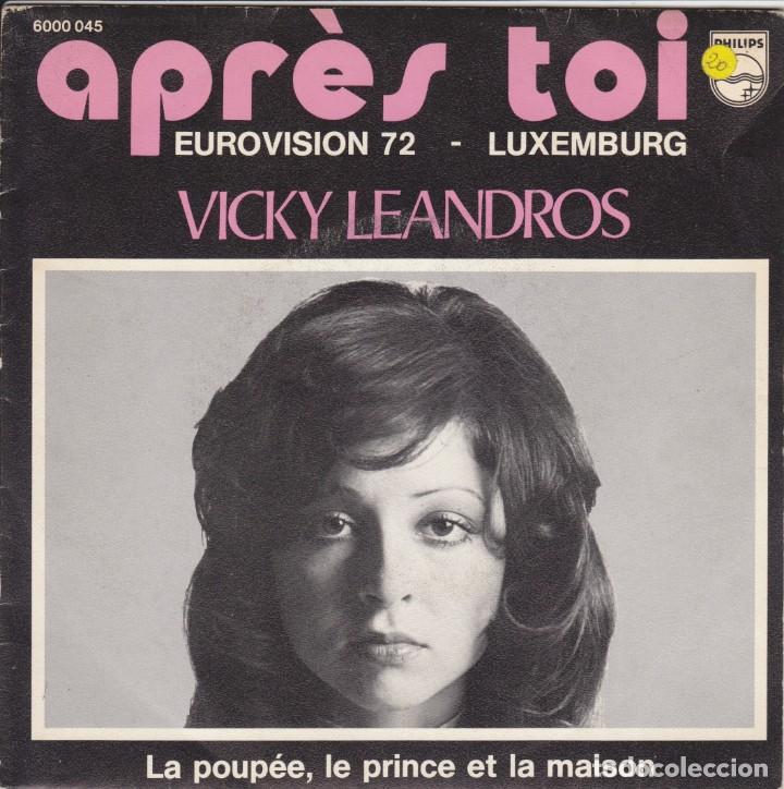 VICKY LEANDROS APRÉS TOI EUROVISION 72 LUXEMBOURG LABEL PHILIPS BELGIUM STAMPA BELGA (Música - Discos de Vinilo - Maxi Singles - Festival de Eurovisión)