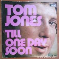 Discos de vinilo: SINGLE : TOM JONES - TILL. Lote 183827350