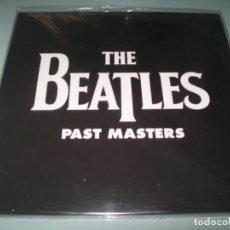 Discos de vinilo: THE BEATLES - PAST MASTERS...LP DOBLE - PORTADA ABIERTA NUEVO - PRECINTADO. Lote 183829477