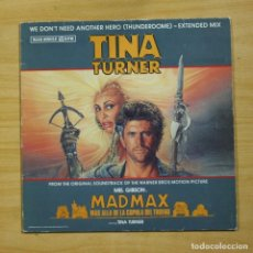 Discos de vinilo: TINA TURNER - WE DON´T NEED ANOTHER HERO - MAXI. Lote 183831073