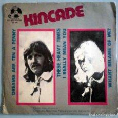 Discos de vinilo: KINCADE - DREAMS ARE TEN A PENNY + 3. Lote 183832042
