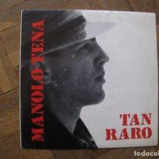Discos de vinilo: MANOLO TENA. TAN RARO. ELIGEME, SG 0002. ESPAÑA, 1988. VG++. VG++.. Lote 183832280