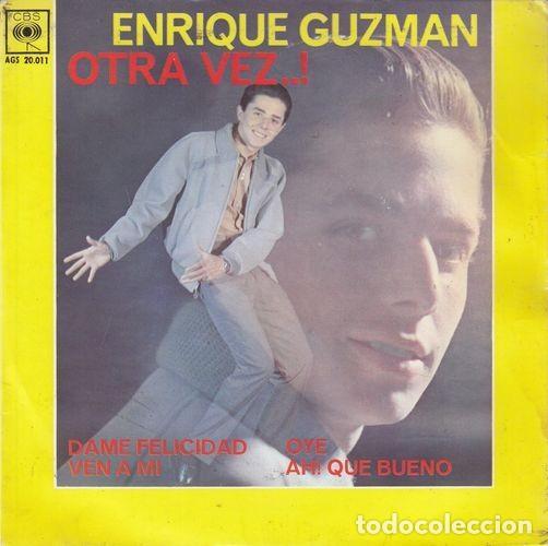 ENRIQUE GUZMAN - DAME FELICIDAD - EP DE VINILO # (Música - Discos de Vinilo - EPs - Solistas Españoles de los 50 y 60)