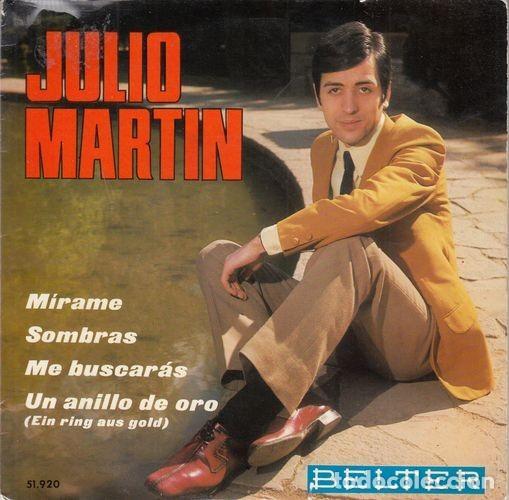 JULIO MARTIN - MIRAME - EP DE VINILO # (Música - Discos de Vinilo - EPs - Solistas Españoles de los 50 y 60)