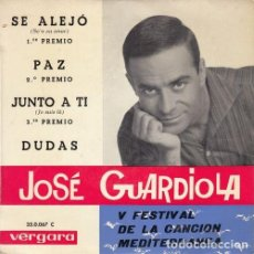 Discos de vinilo: JOSE GUARDIOLA - SE ALEJO - EP DE VINILO #. Lote 183845892