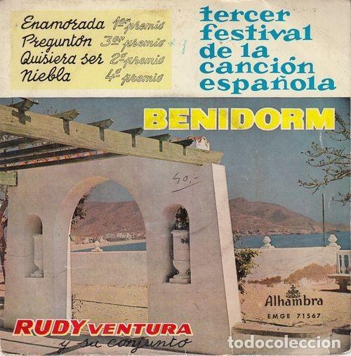 RUDY VENTURA - ENAMORADA - EP DE VINILO 1ª EDICION - TERCER FESTIVAL DE BENIDORM # (Música - Discos de Vinilo - EPs - Grupos Españoles 50 y 60)